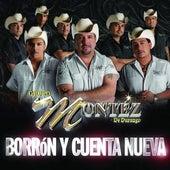 Borrón Y Cuenta Nueva by Grupo Montez de Durango 2