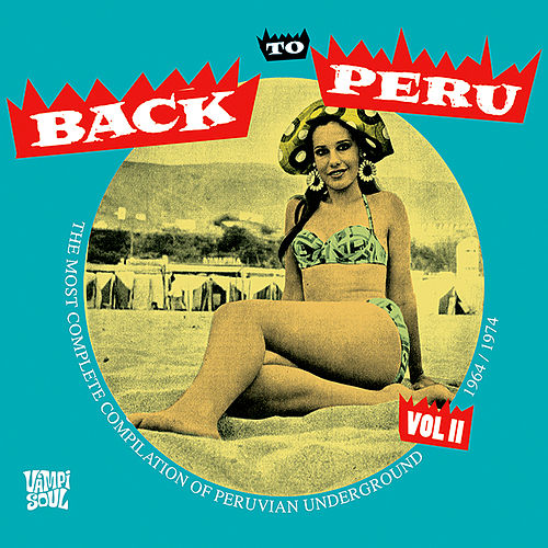 Back To Peru Vol 2 by Various Artists