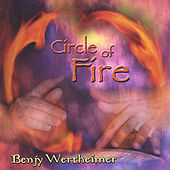 Circle Of Fire by Benjy Wertheimer