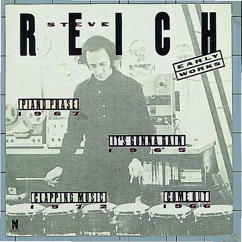 Early Works by Steve Reich