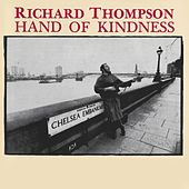 Hand Of Kindness by Richard Thompson