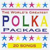 Worlds Greatest Polka, Vol. 2 by Various Artists