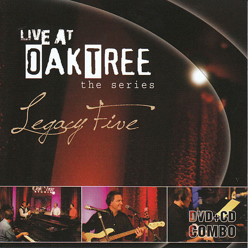 Live At Oaktree by Legacy Five