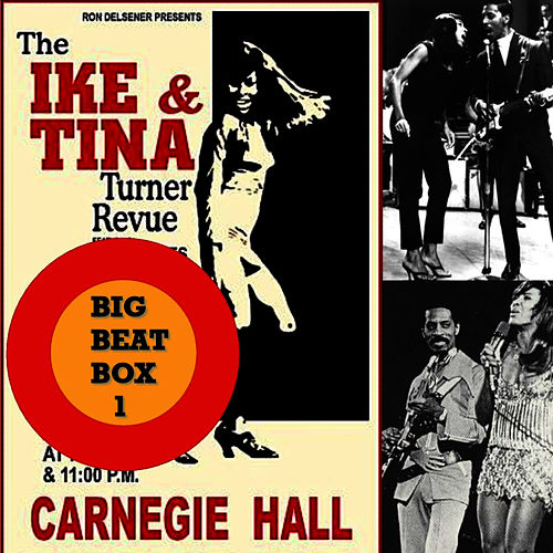 Ike & Tina Turner's Big Beat Box, Vol. 1 by Ike and Tina Turner