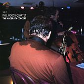 The Macerata Concert Vol.1 by Phil Woods