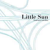 Soul On a Satellite by Little Sun