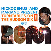 Turntables on the Hudson SIX Remix by Various Artists