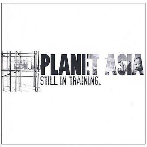 Resultado de imagen para Planet Asia - Still In Training