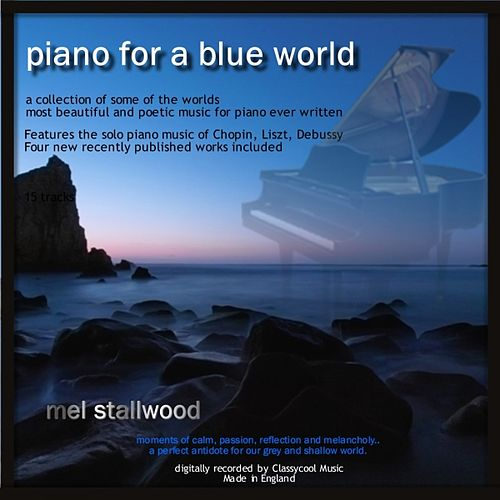 Piano for a Blue World by Mel Stallwood