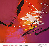 String Quartets By Ravel, Lalo and Turina by Sacconi Quartet