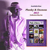 Plunky & Oneness 2012 Collectors' Box Set by Plunky & Oneness