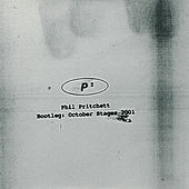 Bootleg: October Stages 2001 by Phil Pritchett