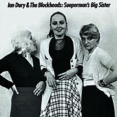 Sueperman's Big Sister by Ian Dury