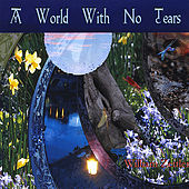 A World With No Tears by William Zeitler