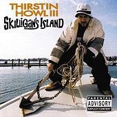 Skilligan's Island by Thirstin Howl The 3rd