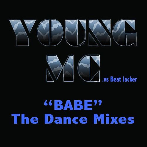 Babe - The Dance Mixes (Extended) by Young M.C.