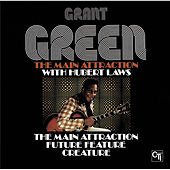 The Main Attraction by Grant Green