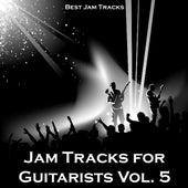 Jam Tracks for Guitarists, Vol. 5 by Bestjamtracks