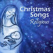 Christmas Songs - Religious by Christian Songs Music