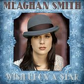 Wish Upon A Star by Meaghan Smith