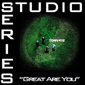 Great Are You [Studio Series Performance Track] by Downhere