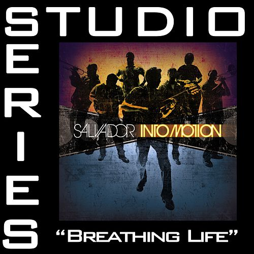 Breathing Life [Studio Series Performance Track] by Salvador