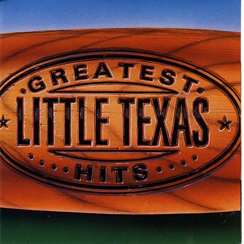 Greatest Hits by Little Texas