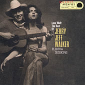 Lone Wolf:The Best Of Jerry Jeff Walker/Elektra Sessions by Jerry Jeff Walker