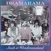 Stuck In Wonderamaland by Dramarama