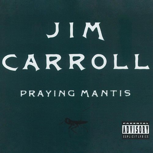 Praying Mantis by Jim Carroll