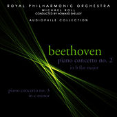 Beethoven: Piano Concertos 2 & 3 by Royal Philharmonic Orchestra
