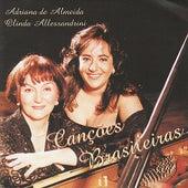Canções brasileiras by Adriana de Almeida e Olinda Allessandrini
