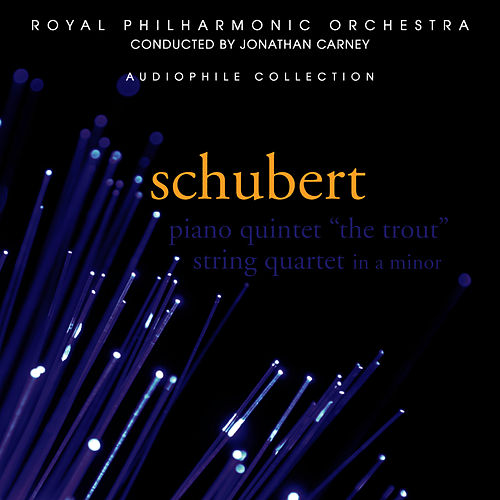Schubert: Piano Quintet 'The Trout' by Royal Philharmonic Chamber Ensemble
