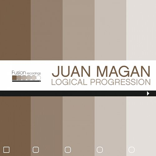 Logical Progression - EP by Juan Magan