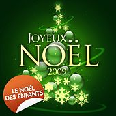 Joyeux Noël 2009 - Le Noël des enfants by Various Artists