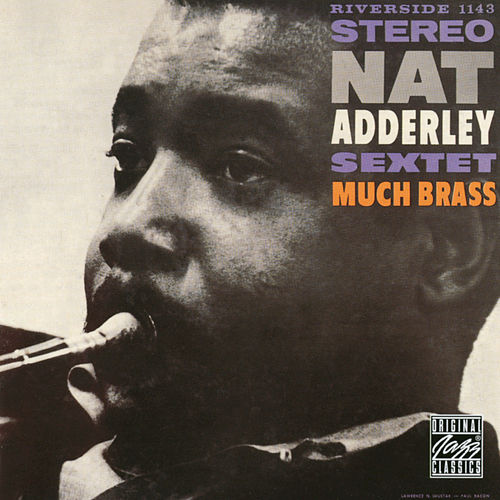 Much Brass by Nat Adderley