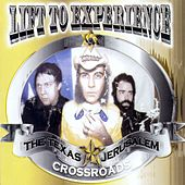 Texas-Jerusalem Crossroads by Lift To Experience