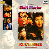 Bluff Master / Budtameeez by Various Artists