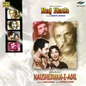 Raj Hath / Nausherwan-E-Adil by Various Artists