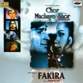 Chor Machaye Shor/Fakira by Various Artists