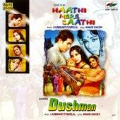 Haathi Mere Saathi / Dushman by Various Artists