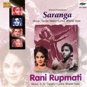 Saranga/Rani Rupmati by Various Artists
