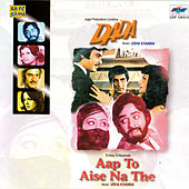 Aap To Aise Na The/Dada. by Various Artists
