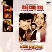 Ishk Ishk Ishk / Man Pasand by Various Artists