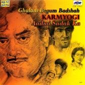 Aadmi Sadak Ka / Ghulam Begum Badsha / Karmayogi by Various Artists