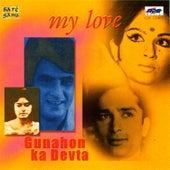 My Love/Gunahon Ka Devta by Various Artists