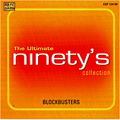 The Ultimate - Ninety's Block Busters Collection by Various Artists