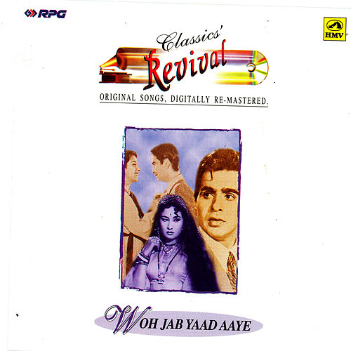 (Revival-15)  Woh Jab Yaad Aaye by Various Artists