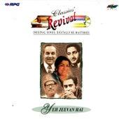 (Revival -28) Yeh Jeevan Hai by Various Artists