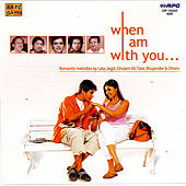 When I Am With You by Various Artists